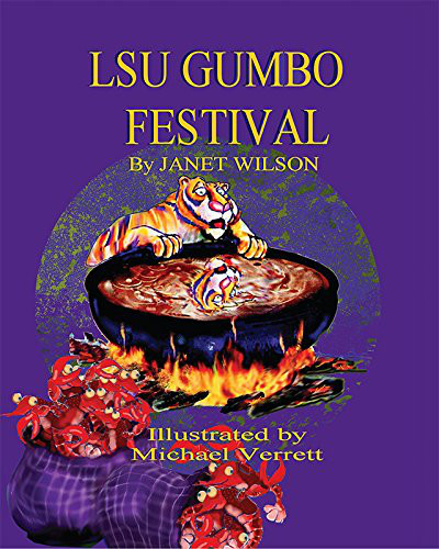 LSU Gumbo Festival Mascot Book by Janet Wilson