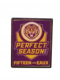 LSU Football National Championship 15 and Eaux Perfect Season Rectangle Pen