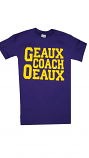LSU Tigers Geaux Coach Oeaux Football T-Shirt - Purple